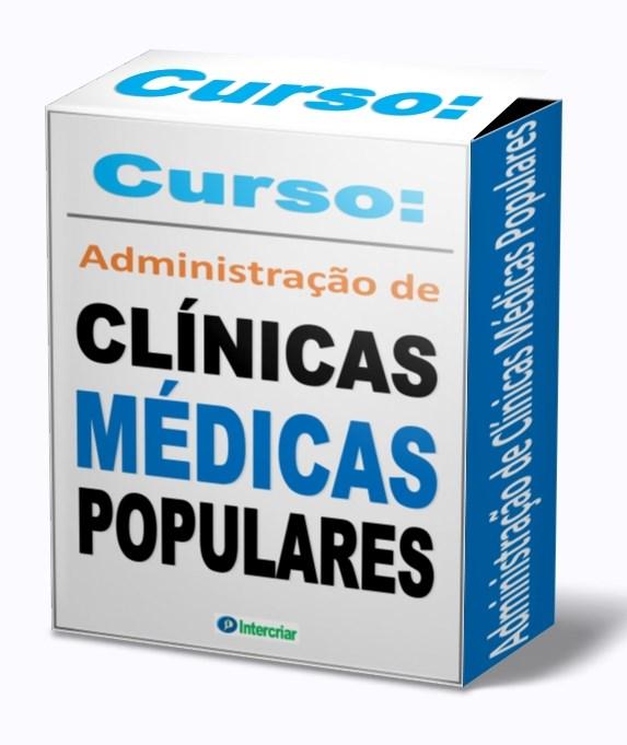 Curso administração de clínicas médicas populares
